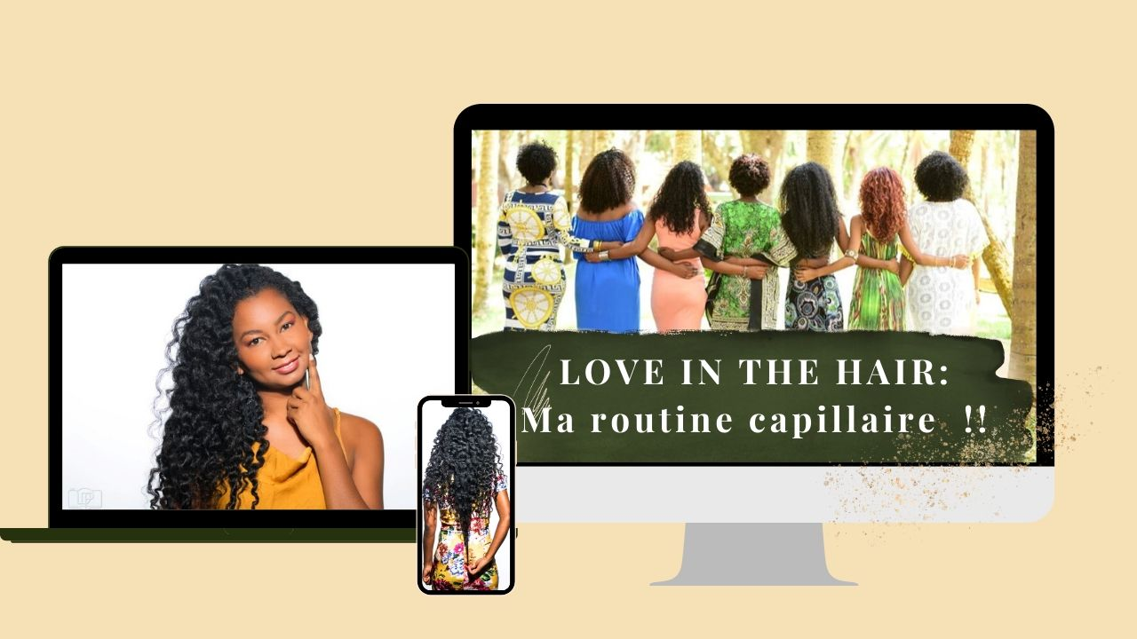 Love in the hair Ma routine capillaire programme